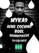 MYKA9 ~ GENO COCHINO ~ BOGL 10/23 soundpieces