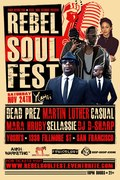 REBEL SOUL FEST ft. DEAD PREZ, MARTIN LUTHER, CASUAL, MARA HRUBY...