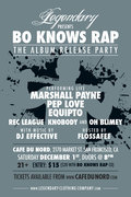 Marshall Payne's Album Release Party 'Bo Knows Rap' ft. Pep Love, Equipto & Rec League, presented by Legendary Clothing