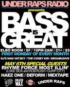Under Raps Radio presents BASS IS GREAT