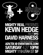 Mighty Real w/ Kevin Hedge & David Harness