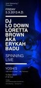 DJ Lo Down Loretta Brown AKA Erykah Badu Spinning Live