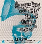 CHANGE THE BEAT feat. COMPUTER JAY (LA), SKRAPEZ (SD), THE EDOMITES (BAY AREA), DJ CENTIPEDE (of Mophono), and CITIZEN TEN