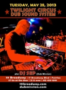 Tuesday, May 28: DUB MISSION in FAIRFAX featuring TWILIGHT CIRCUS DUB SOUND SYSTEM and DJ  SEP (Dub Mission)
