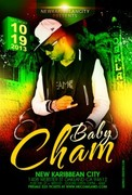 BABY CHAM LIVE IN CONCERT OCTOBER 19TH 2013