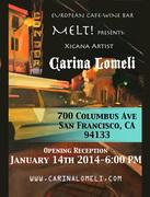 MELT! Presents Carina Lomeli Art Exhibiton