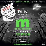 "Black Market SF III Presented By ""M"" as in Market"