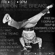PUT ON THE BREAKS (A Night of Breakbeat Music) - All Vinyl Edition