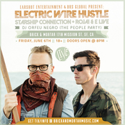 Electric Wire Hustle w/Starship Connection & Rojai & E.Live