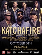 Katchafire with Mango Kingz, Jordan T, DJ Jah Yzer, Hosted by Big Body Cisco