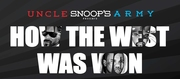 How The West Was Won Starring Snoop Dogg, Ice Cube, The Game, Tha Dogg Pound, Too Short, Suga Free & More