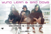 Yung Lean & Sad Boys w/ Gravity Boys