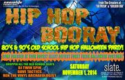 HIP HOP BOORAY! 80's and 90's Old School Hip Hop and R&B classics Halloween Party!