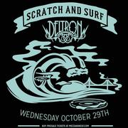 Scratch & Surf Ft. Deltron 3030 (WIN TICKETS)