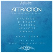 *ATTRACTION* Day Party One Year Anniversary