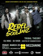 Rebel Souljahz, w/Tribal Theory, Eli Mac, & DJ Ivier
