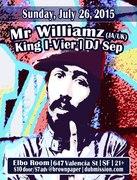 Mr Williamz (Jamaica/U.K) sound system with King I-Vier (Jah Warrior Shelter), plus DJ Sep at Elbo Room