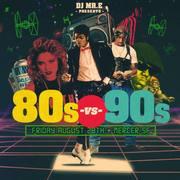 Mr. E presents 80s vs 90s w/ special guests DJ Ajax and Ren the Vinyl Archaeologist