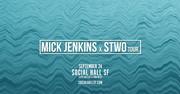 Mick Jenkins & STWO (WIN TICKETS)