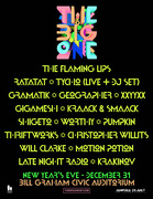 The Big One Featuring The Flaming Lips, Ratatat, Tycho (LIVE + DJ set), Gramatik, Kraak & Smaak...