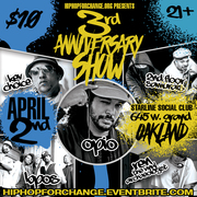 Hip Hop For Change 3rd Year Anniversary feat. Opio (Hieroglyphics), Kev Choice, Khafre Jay, Ren the Vinyl Archaeologist @ Uptown Nightclub, Oakland (4/2)