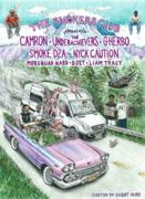 Cam'ron plus The Underachievers, G Herbo, Smoke DZA, Nyck Caution
