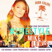 #LIFESTYLE Saturdays w/ DJ Mike Lewis