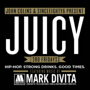 JUICY (3rd Fridays) w DJ Mark DiVita