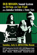 Dub Mission Sound System feat DJ Sep & mc Luv Fyah, plus Janaka Selekta feat Tony Sax (live sound system) at Elbo Room