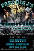 Turn Up Thursdays - Free! @ Freddie J's Downtown San Jose