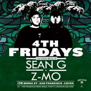 4TH FRIDAYS W SEAN G & Z-MO