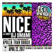 NICE w DJ Apollo, Fran Boogie and Guest DJ Umami