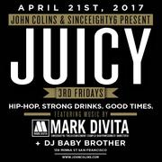 JUICY (3rd Fridays) w DJ Mark DiVita