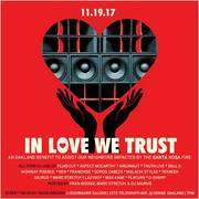 In Love We Trust - A Benefit for Santa Rosa