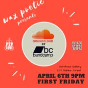 Wax Poetic presents: Soundcloud Vs Bandcamp
