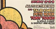 All Together Now w/ DJs Talib Kweli, Pete Rock, Tony Touch and more!
