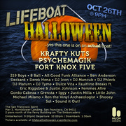 LIFEBOAT HALLOWEEN featuring: KRAFTY KUTS, PSYCHEMAGIK, FORT KNOX FIVE...