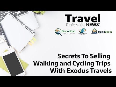 Secrets To Selling Walking and Cycling trips With Exodus Travels