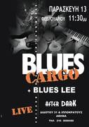 Blues Cargo + Blues Lee Live at After Dark