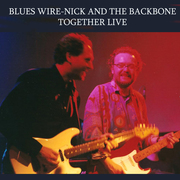 BLUES WIRE - NICK AND THE BACKBONE LIVE