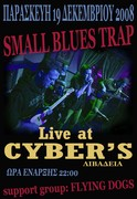 """SMALL BLUES TRAP-Live at """"Cyber's""""(Λιβαδειά)"""