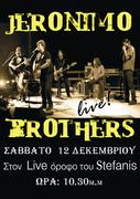 JERONIMO BROTHERS LIVE: ΛΑΡΙΣΑ