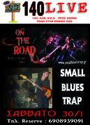 """SMALL BLUES TRAP + ON THE ROAD...LIVE AT """"140"""" (Αταλάντη)"""