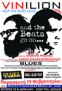 And the Beats go on and the Blues goes on at VINILION