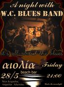 W.C.(Who Cares) Blues Band live at Nea Anxialos Volos (28/5/2010 )