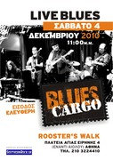 """BLUES CARGO Live at ROOSTER:S WALK """"Free Entrance"""""""