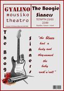 "THE BOOGIE SINNERS LIVE STO ""GYALINO MOYSIKO THEATRO"""
