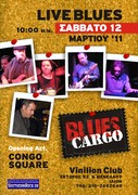 """""""Blues Cargo"""" Live at Vinilion club. Opening act """"Congo Square"""""""