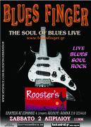Blues Finger Live at ROOSTER'S Σαββάτο 2 Απριλίου 2011.