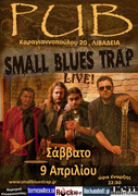 "Small Blues Trap - Live at ""PUB"" , ΛΙΒΑΔΕΙΑ"